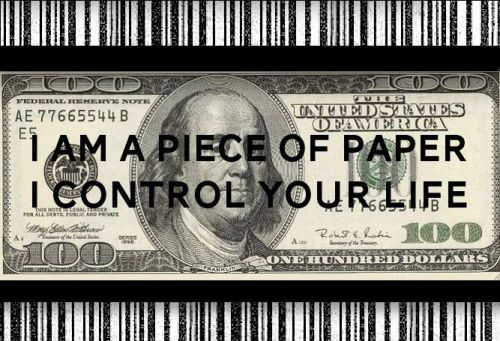 moneyi-am-a-piece-of-paper-i-control-your-life
